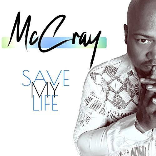 "McCray: ""Save My Life"" – ein Neuanfang des 90er Stars"