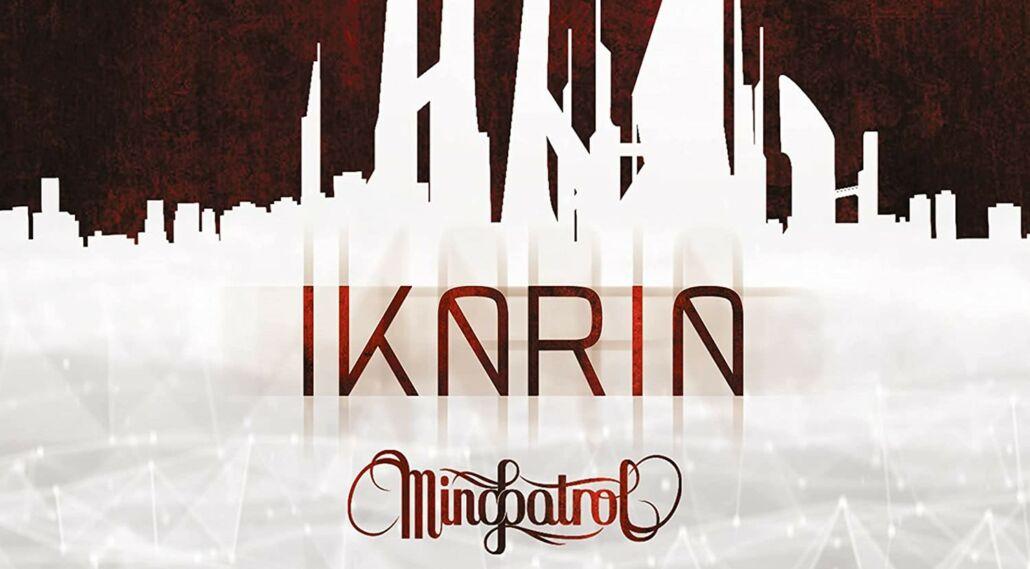 """Mindpatrol: """"Ikaria"""" – ein futuristisches Konzeptalbum"""