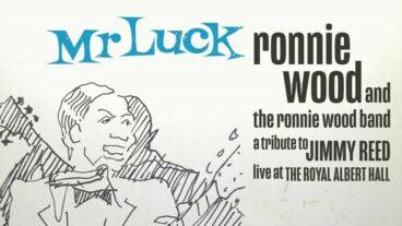 The Ronnie Wood Band – zwei Tracks vorab aus dem neuen Livealbum