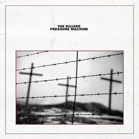 """The Killers kündigen neues Album """"Pressure Machine"""" für den 13.08.2021 an"""
