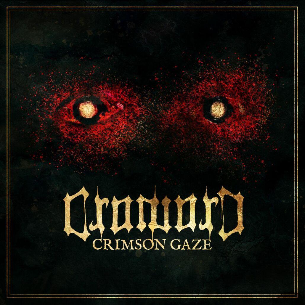 """Croword kündigen ihre neue EP """"Crimson Gaze"""" samt Bonus Live-Album an"""