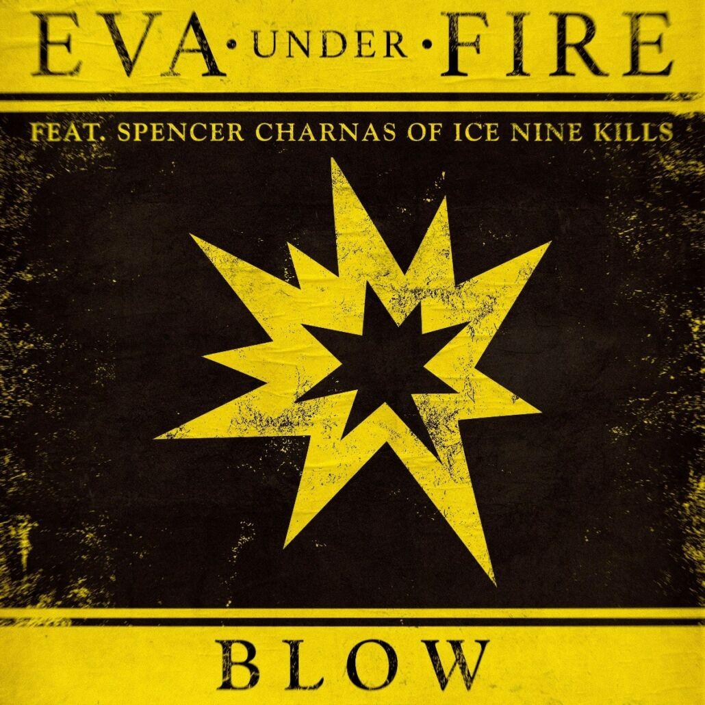 """Eva Under Fire veröffentlichen neue Single """"Blow"""""""