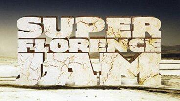 Super Florence Jam: viel beachtetes Debüt-Re-Release
