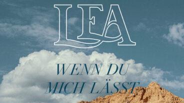 """Lea: """"Wenn du mich lässt"""" – out now"""