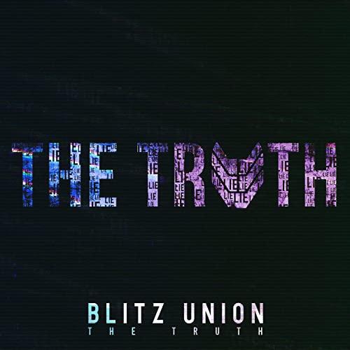 """Blitz Union mit """"The Truth"""" aus ihrem Debütalbum"""