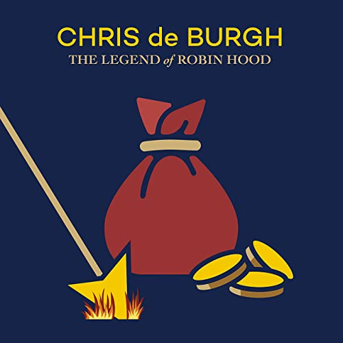 Robin Hood: Chris de Burgh besingt den Helden des Sherwood Forest