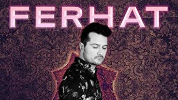 """Ferhat und seine neue Single """"Let Me Be"""" – sinnlich und skandalös"""