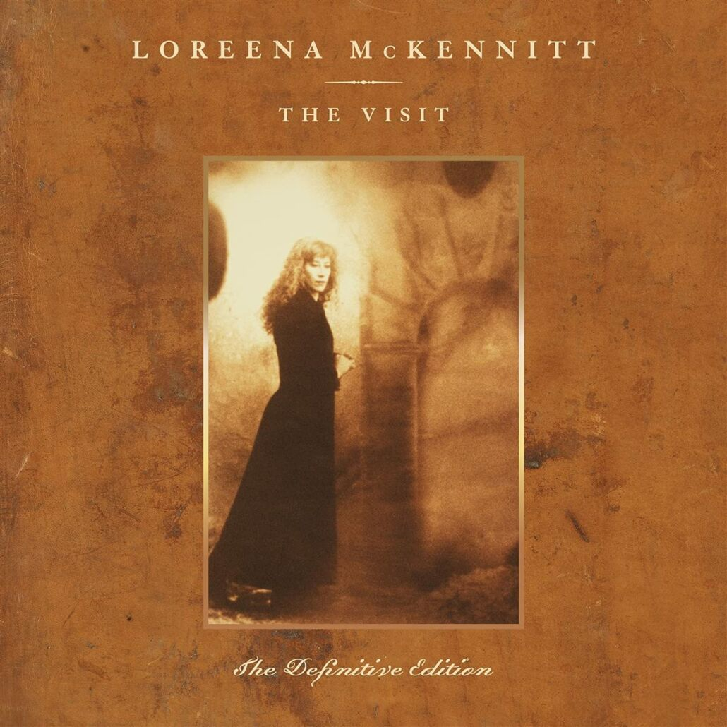 "Loreena McKennitt: ""The Visit – The Definitive Edition"""