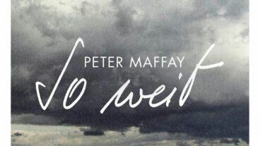 """Peter Maffay veröffentlicht sein Album """"So weit"""" am 17.09."""