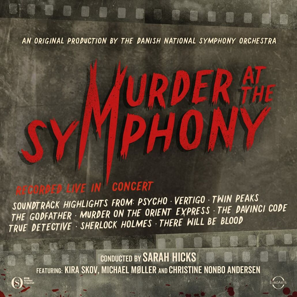 The Danish National Symphony Orchestra: Murder At The Symphony
