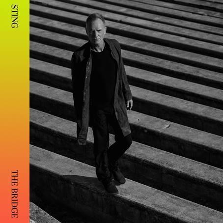 """Sting kündigt neues Album """"The Bridge"""" für den 19.11.2021 an"""